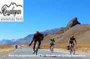 Manali to Leh Cycling Tour - Best Mountain Biking Route in India