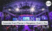 Corporate Event Planners in Bangalore | Event U Rox